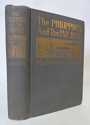 The Philippines and the Far East: Stuntz, Homer