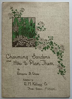 Charming Gardens and How to Plant Them: Ware, Romaine