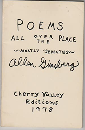 Poems All Over The Place, Mostly 'Seventies: Ginsberg, Allen