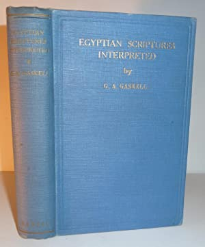 Egyptian Scriptures Interpreted through the Language of Symbolism Present in all Inspired Writings:...