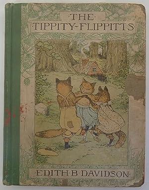 The Tippity Flippits: Davidson, Edith