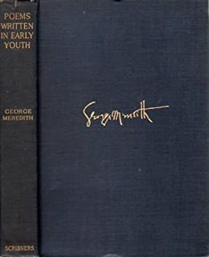 POEMS Written in Early Youth (published in: Meredith, George