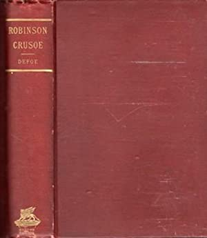 Life and Adventures of ROBINSON CRUSOE, including: DeFoe, Daniel