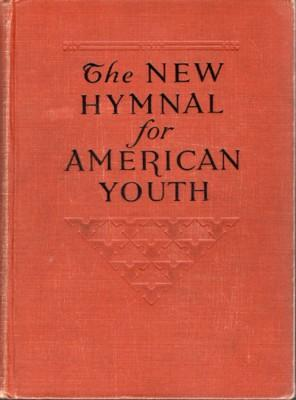 The New Hymnal for American Youth: Smith, H. Augustine,