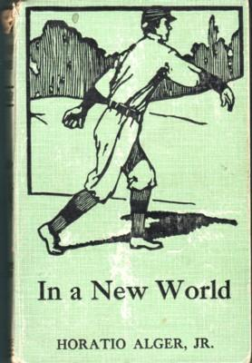 In a New World: Alger, Horatio Jr.
