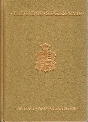 The Tudor Shakespeare. Antony and Cleopatra: Benedict, George Wyllys