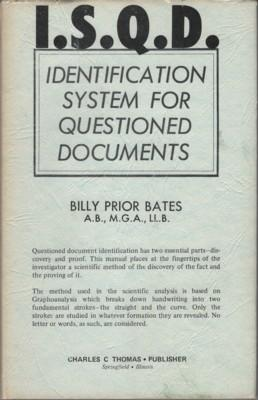 I.S.Q.D. Identification System for Questioned Documents: Bates, Billy Prior