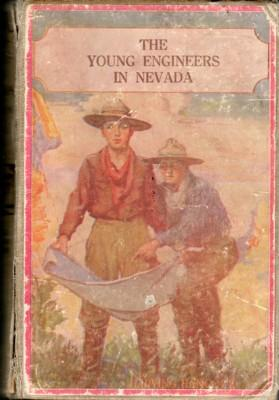 The Young Engineers in Nevada, or Seeking: Hancock, H. Irving