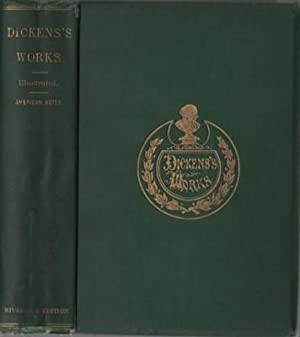 Works of CHARLES DICKENS. Riverside Edition. Fully: Dickens, Charles