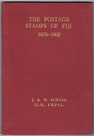 The postage stamps of Fiji. - 1878 - 1902.: PURVES J.R.W.