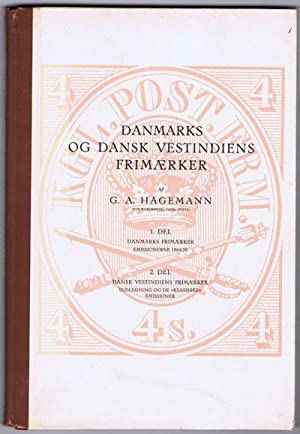 Danmarks og Dansk Vestindiens frimaerker.: HAGEMANN G.A.