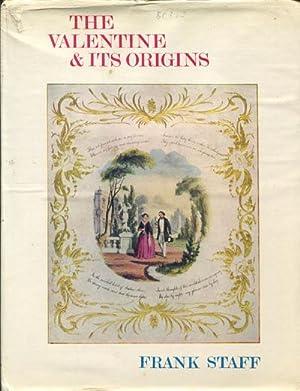 The Valentine and its Origins.: STAFF F.