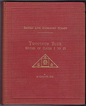 British Line Engraved Stamps - Twopence Blue: Studies of Plates 1 to 15.: OSBORNE H.