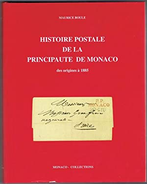 Histoire Postale de la Principaute de Monaco - des origines a 1885: BOULE M.