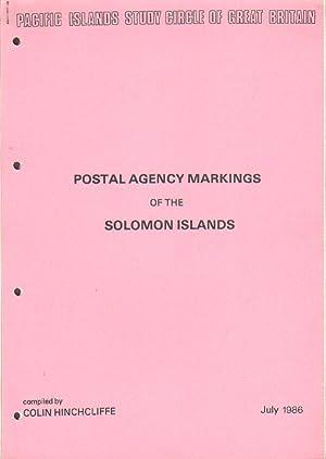 Postal Agency Markings of the Solomon Islands.: HINCHCLIFFE Colin