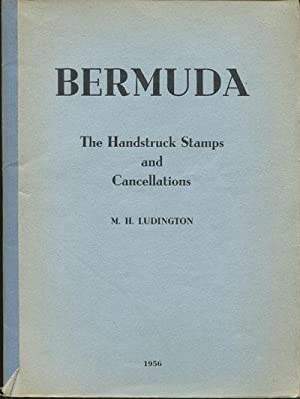 Bermuda. The handstruck stamps and cancellations.: LUDINGTON M.H.