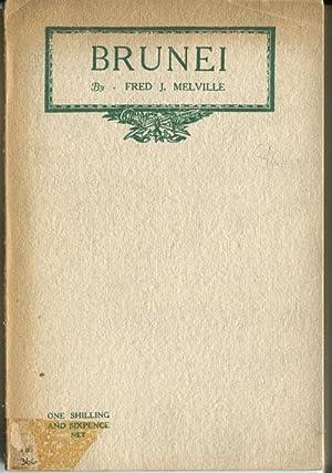 Brunei.: MELVILLE F.J.