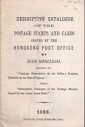 Descriptive catalogue of the Postage Stamps and: MENCARINI J.