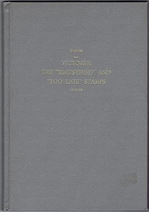 Victoria: the 'Registered' and 'Too Late' stamps 1854-58.: PURVES J.R.W.