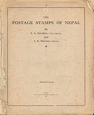 The Postage Stamps of Nepal: SMYTHIES E.A. DAWSON