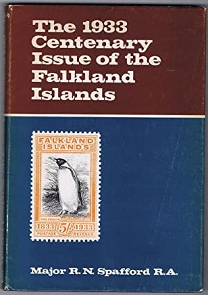 The 1933 centenary issue of the Falkland Islands.: SPAFFORD Maj. R.N.