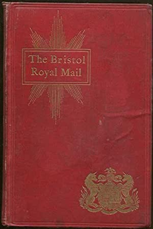 The Bristol Royal Mail. - Post, telegraph and telephone.: TOMBS R.C.