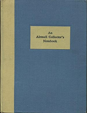 An airmail collector's notebook.: WILLIAMS L.N. WILLIAMS M.