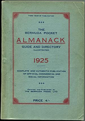 The Bermuda Pocket Almanack - Guide and Directory for the year of Our Lord 1925: BERMUDA