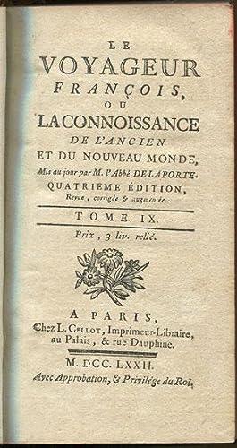 Le Voyageur Francois, - ou la connoissance de l'ancien et du nouveau monde. Tome IX. Canada, ...