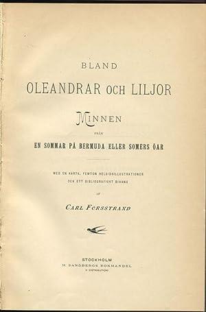 Bland Oleandrar och Liljor Minnen fran en sommar pa Bermuda eller Somers oar.: FORSSTRAND C.