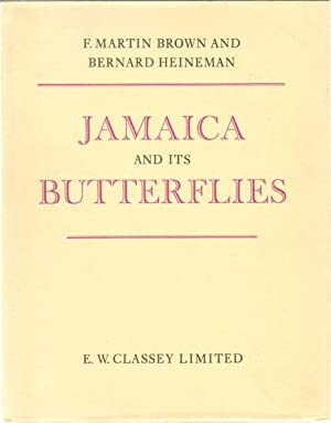 Jamaica and its butterflies: MARTIN BROWN F.