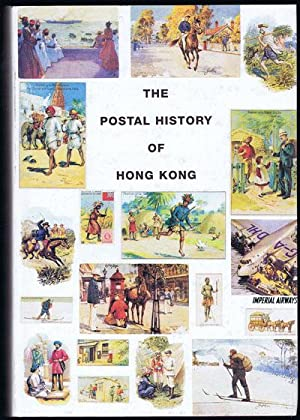 The Postal History of Hong Kong 1841-1997. - (Postal History of British Colonies): PROUD Edward B.
