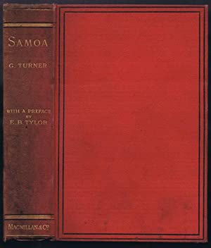 Samoa: A Hundred Years Ago and Long: TURNER George