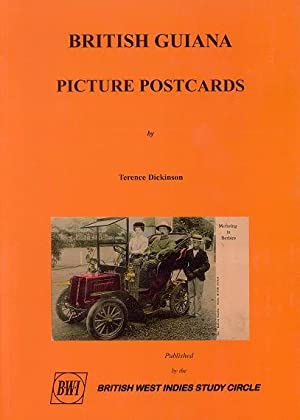 British Guiana Picture Postcards.: DICKINSON Terence