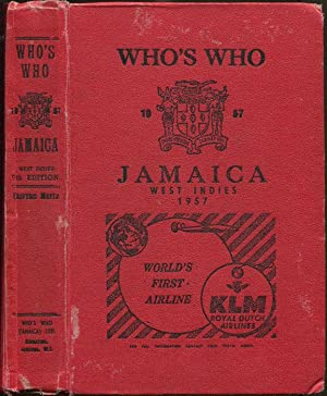 Who's who in Jamaica 1957. - An illustrated bibliographical record of outstanding people in ...