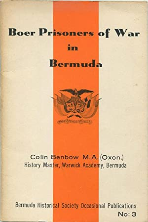 Boer Prisoners of War in Bermuda.: BENBOW C.
