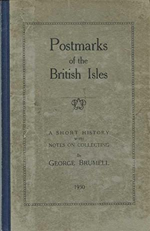 Postmarks of the British Isles. - A: BRUMELL George