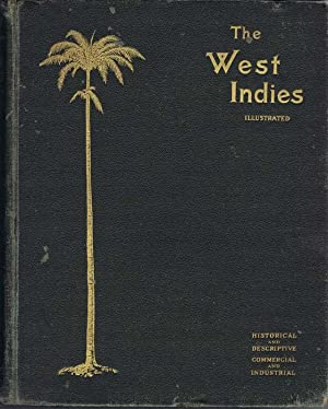 The West Indies Illustrated. - Historical and: MACMILLAN Allister