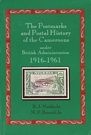 The Postmarks and Postal History of the: MADDOCKS R.J. BRATZEL