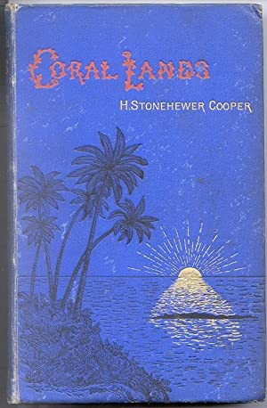 Coral Islands.: STONEHEWER COOPER H.