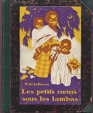 Les Petits Coeurs sous les Lambas.: DEVEZE P. DE LA