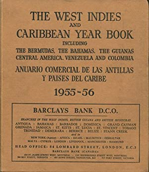 The West Indies and Caribbean Year Book 1955-56.: WEST INDIES