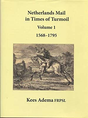 Netherlands Mail in Times of Turmoil Volume: ADEMA Kees
