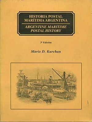 Historia postal marítima Argentina./ Argentine Maritime Postal History.: KURCHAN Mario ...