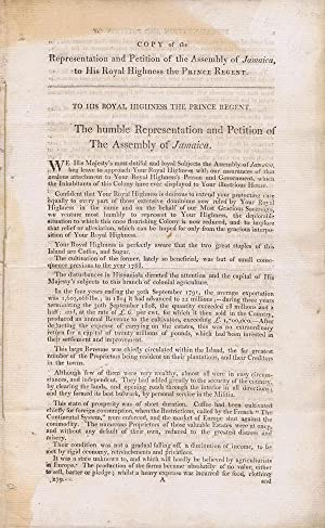 Copy of the Representation and Petition of the Assembly of Jamaica, - to His Royal Highness the ...
