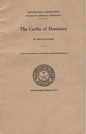 The Caribs of Dominica.: TAYLOR D.
