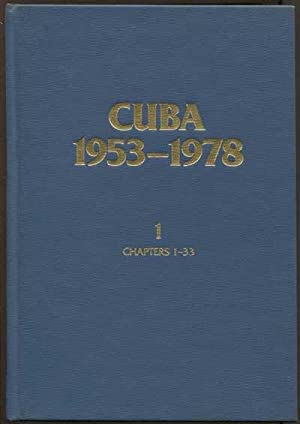 Cuba, 1953-1978: A Bibliographic Guide to the Literature: CHILCOTE Ronald H. LUTJENS Sheryl