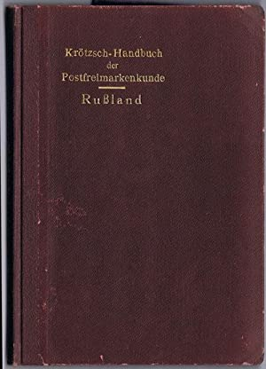 Die Postmarken des Russiischen Kaiserreichs mit Benutzung amtlicher Akten. - Permanentes Beibuch ...