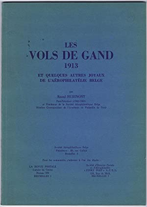 Les Vols de Gand 1913 - et: HUBINONT Raoul