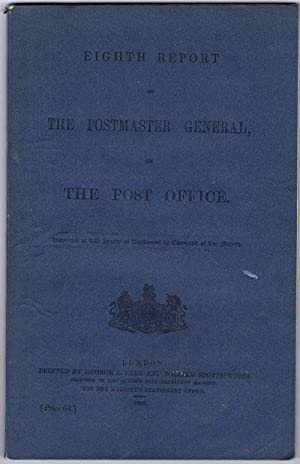 Eighth report of the Postmaster General on the Post Office.: POST OFFICE